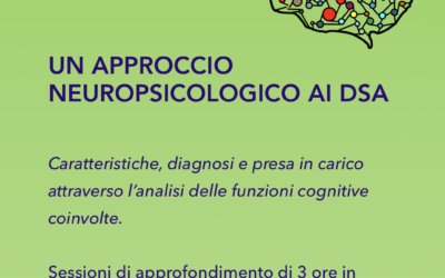 UN APPROCCIO NEUROPSICOLOGICO AI DSA